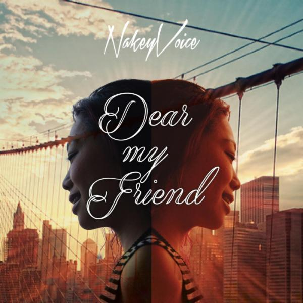 NakeyVoice-Jacket_Dear-my-friend